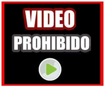 video prohibido